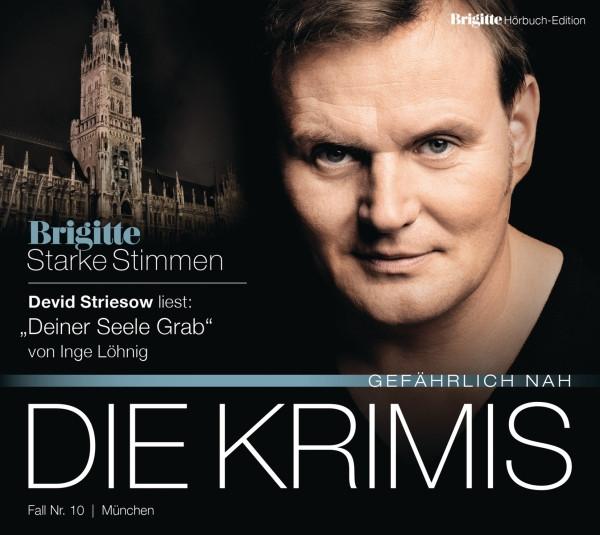 Inge Löhnig - Deiner Seele Grab (BRIGITTE Hörbuch-Edition)