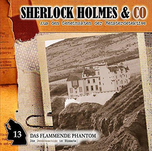 Sherlock Holmes & Co 13 - Das flammende Phantom