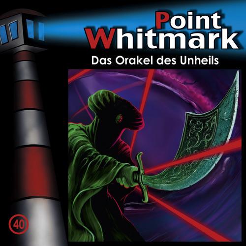 Point Whitmark - Folge 40: Das Orakel des Unheils