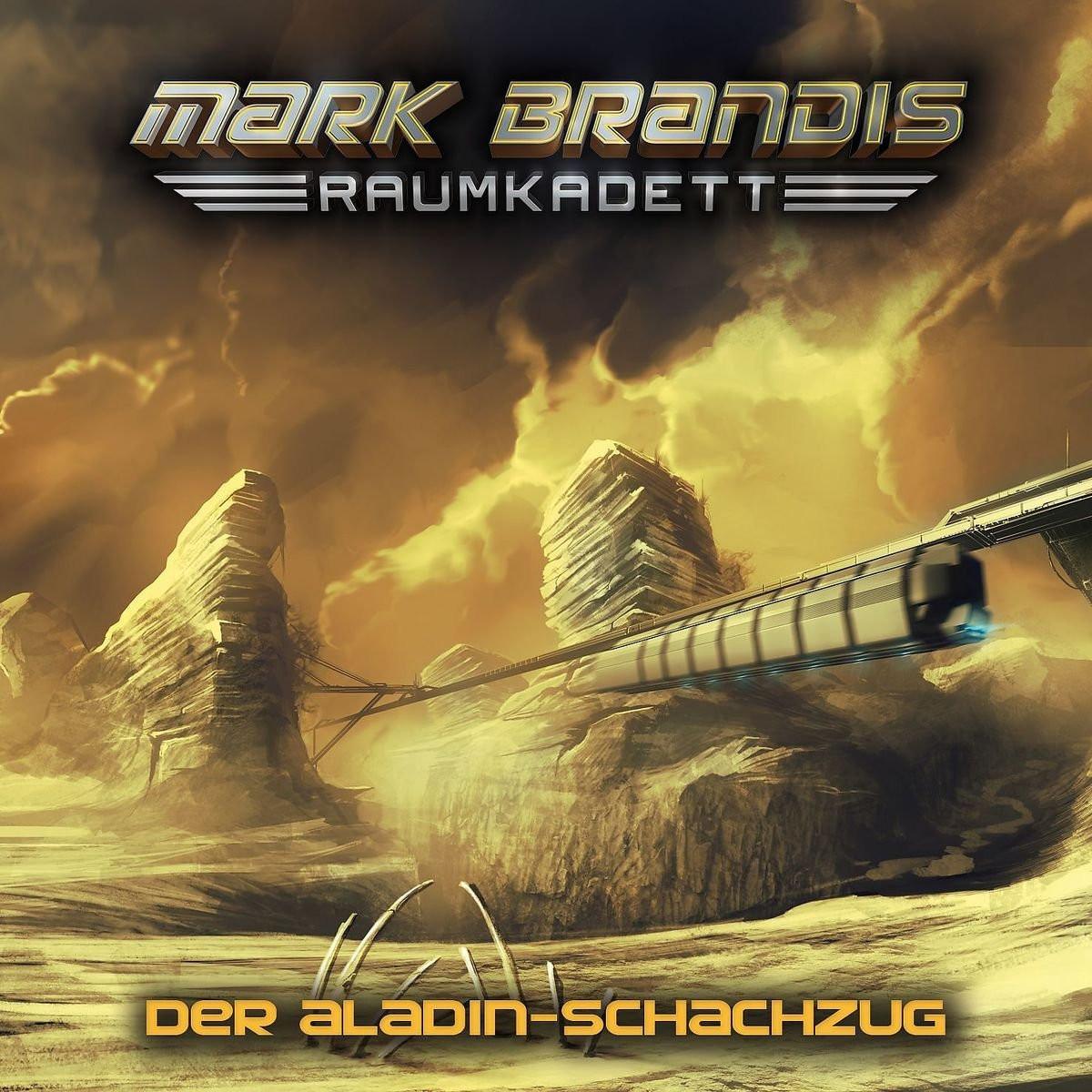 Mark Brandis - Raumkadett 05: Der Aladin-Schachzug