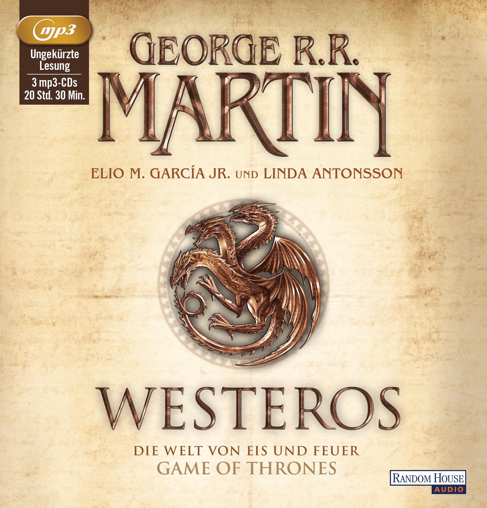 George R.R. Martin - Westeros - Die Welt von Eis und Feuer