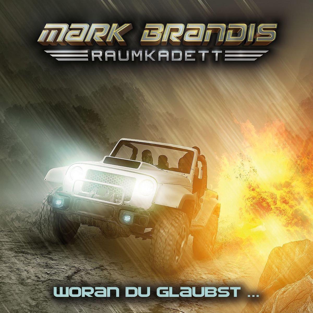 Mark Brandis - Raumkadett 06: Woran du Glaubst...