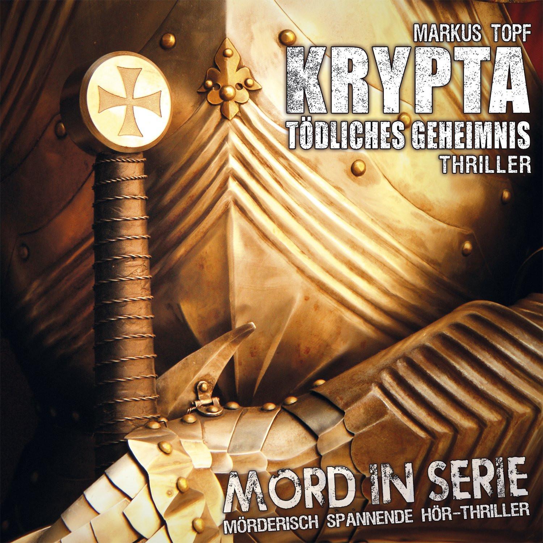 Mord in Serie 18 - Krypta - Tödliches Geheimnis