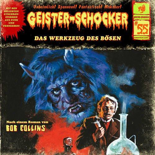 Geister-Schocker 55 Das Werkzeug des Bösen