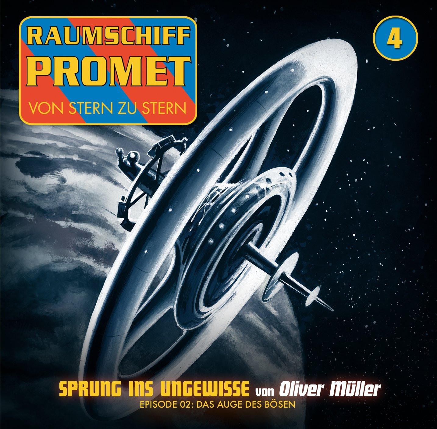 Raumschiff Promet 4 - Sprung ins Ungewisse. Episode 2: Das Auge des Bösen