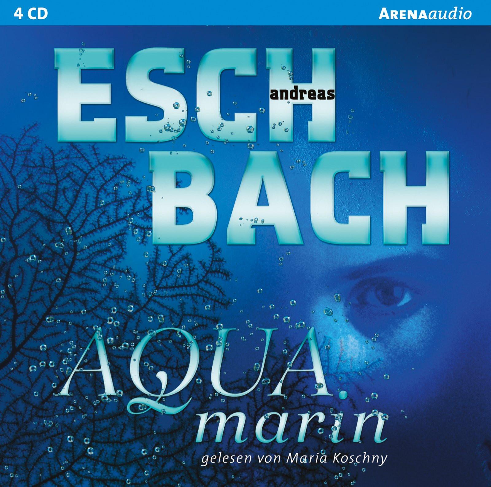 Andreas Eschbach - Aquamarin