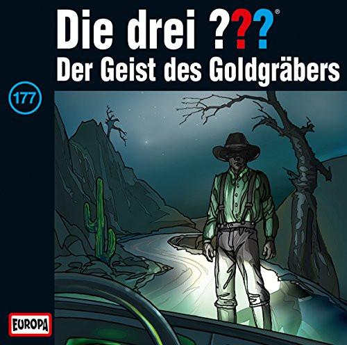 Die drei Fragezeichen Folge 177 Der Geist des Goldgräbers