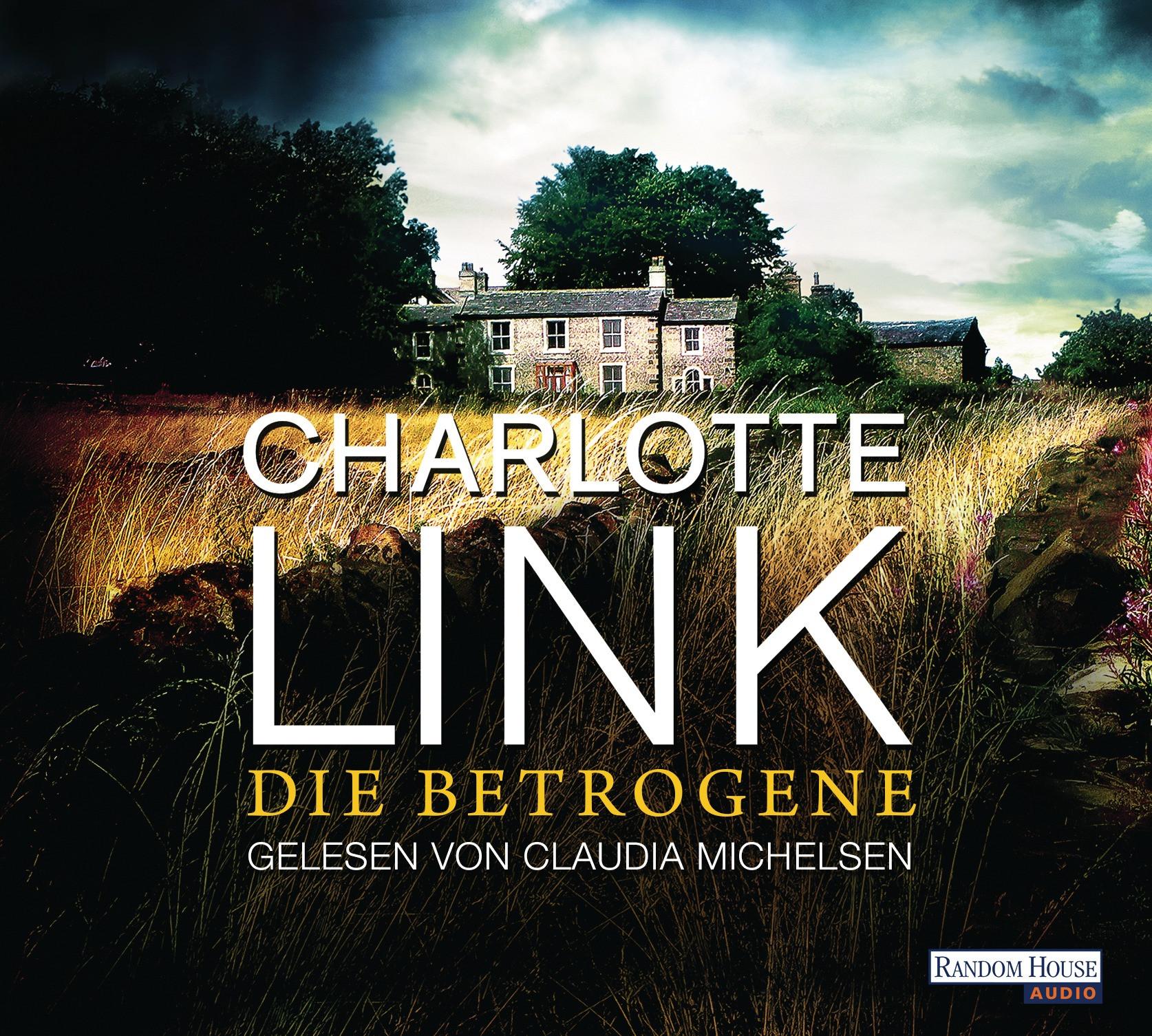 Charlotte Link - Die Betrogene