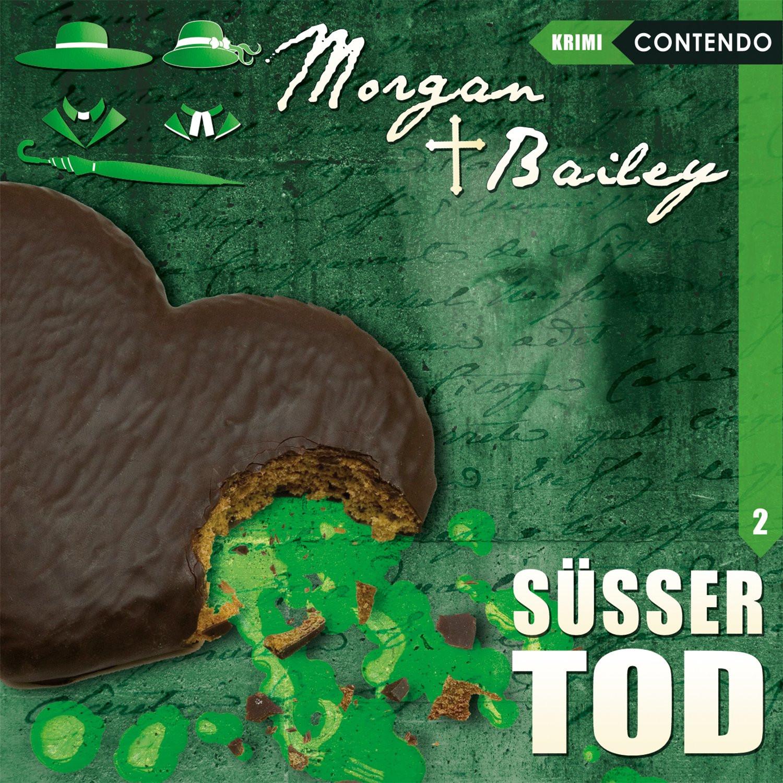 Morgan & Bailey - Folge 2: Süßer Tod