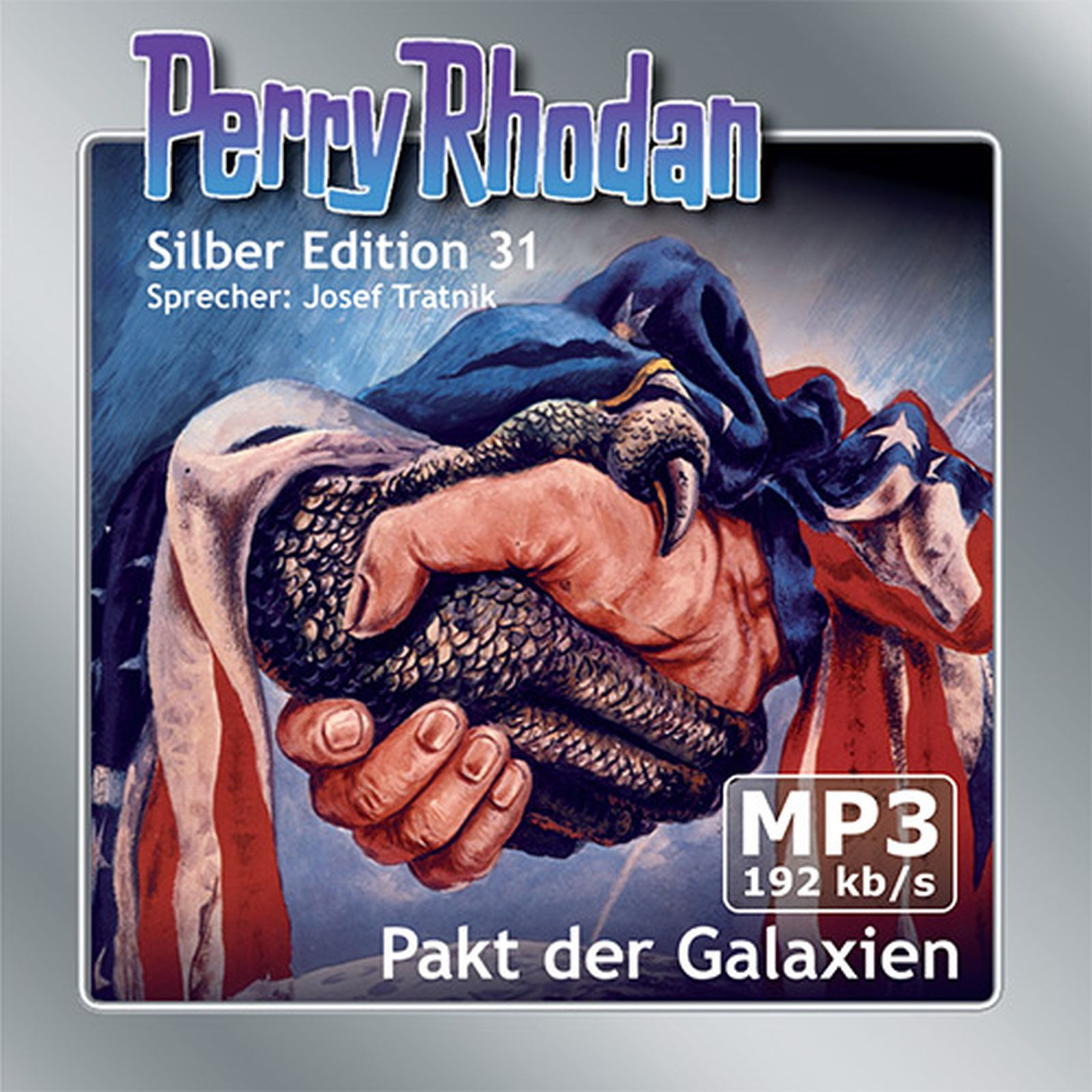 Perry Rhodan Silber Edition 31 Pakt der Galaxien (2 MP3-CDs)