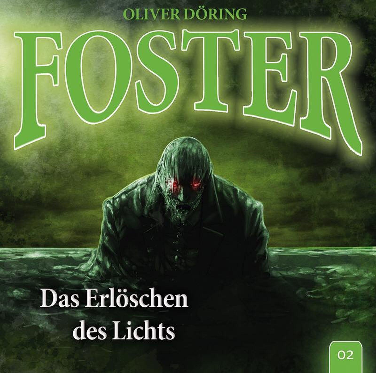 Foster - Folge 2: Das Erlöschen des Lichts