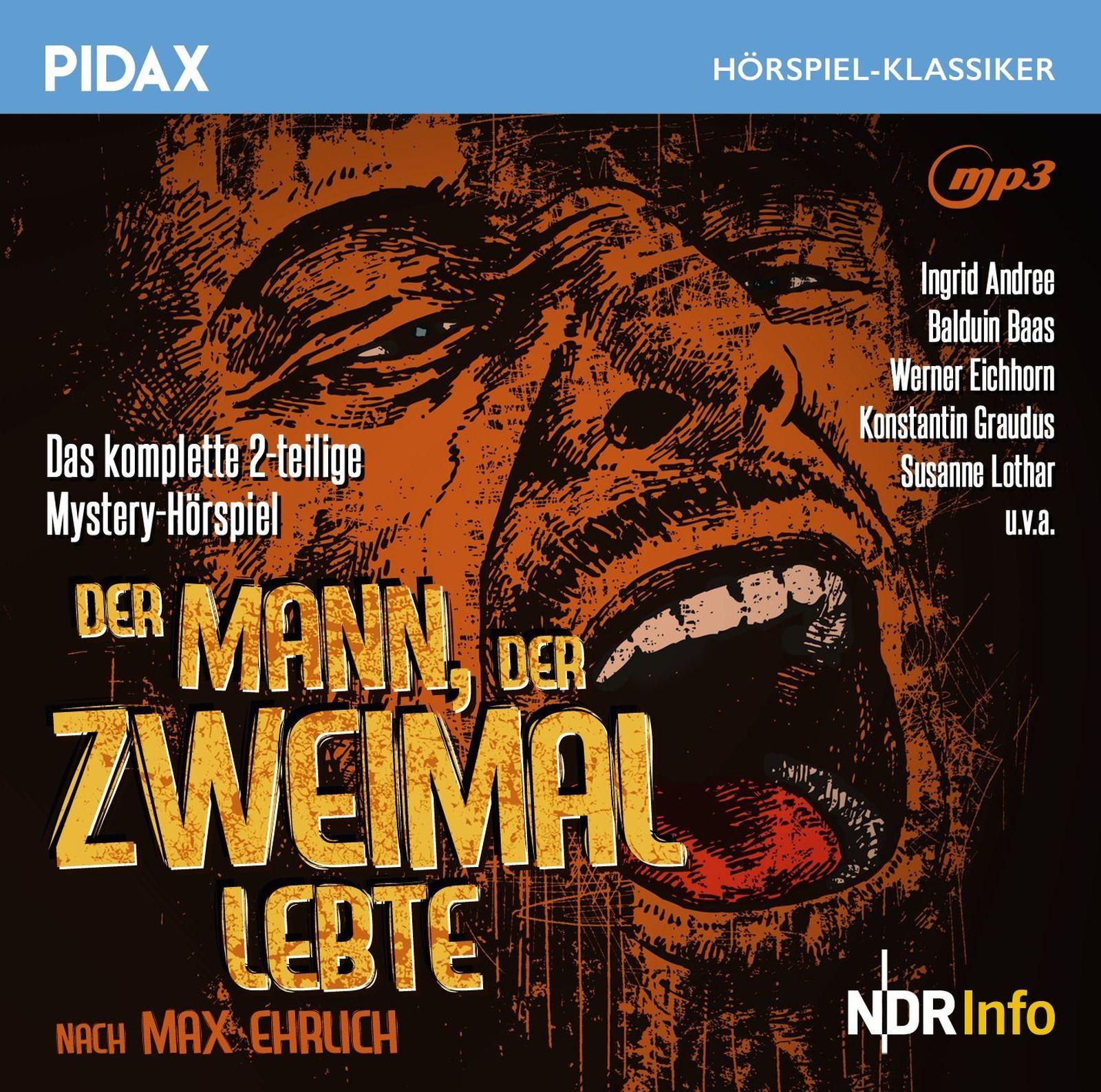 Pidax Hörspiel Klassiker - Der Mann, der zweimal lebte