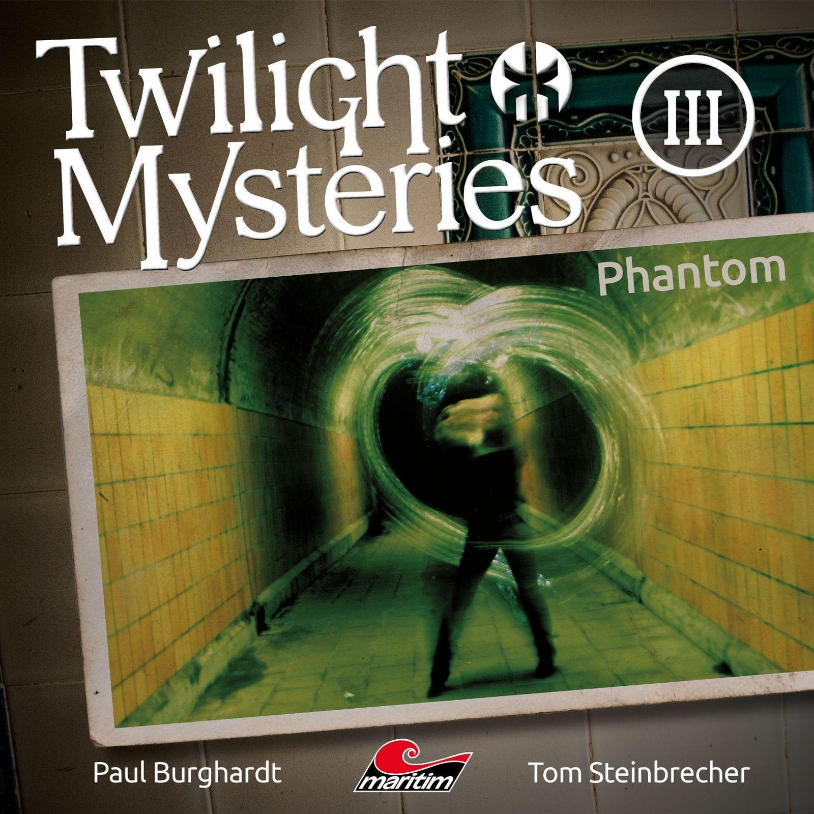 Twilight Mysteries - Folge 3: Phantom