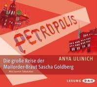 Petropolis: Die große Reise der Mailorder-Braut Sascha Goldberg