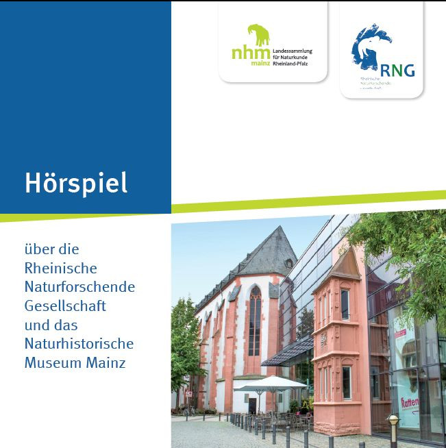 Über die Rheinische Naturforschende Gesellschaft und das Naturhistorische Museum Mainz