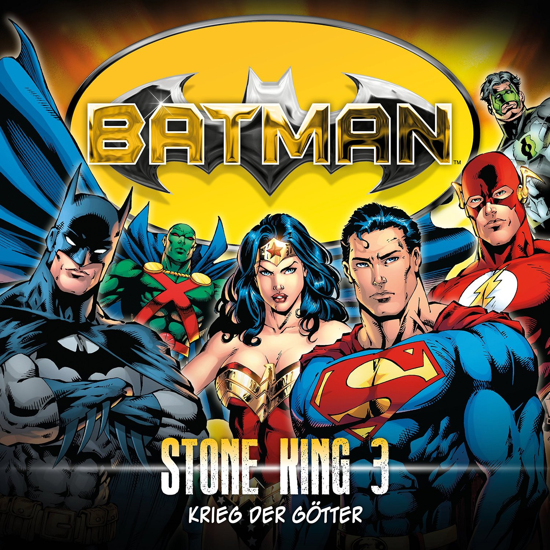 Batman - Stone King - Folge 3: Krieg der Götter