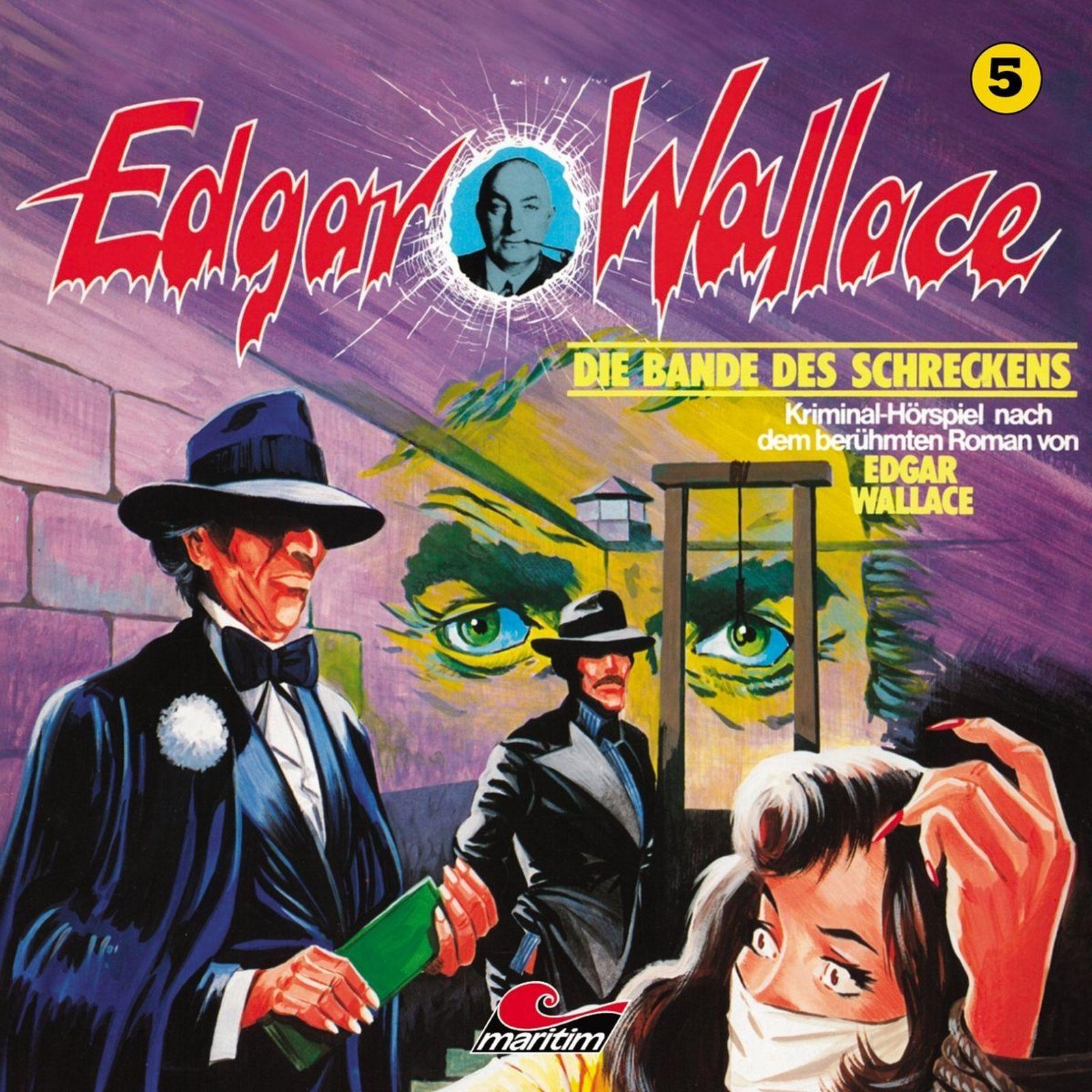 Edgar Wallace - Folge 5: Die Bande des Schreckens