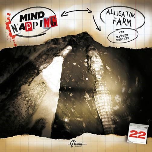 MindNapping 22 - Alligator Farm