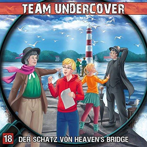Team Undercover 18 Der Schatz von Heaven's Bridge