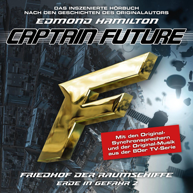 Captain Future - Erde in Gefahr 2 - Friedhof der Raumschiffe