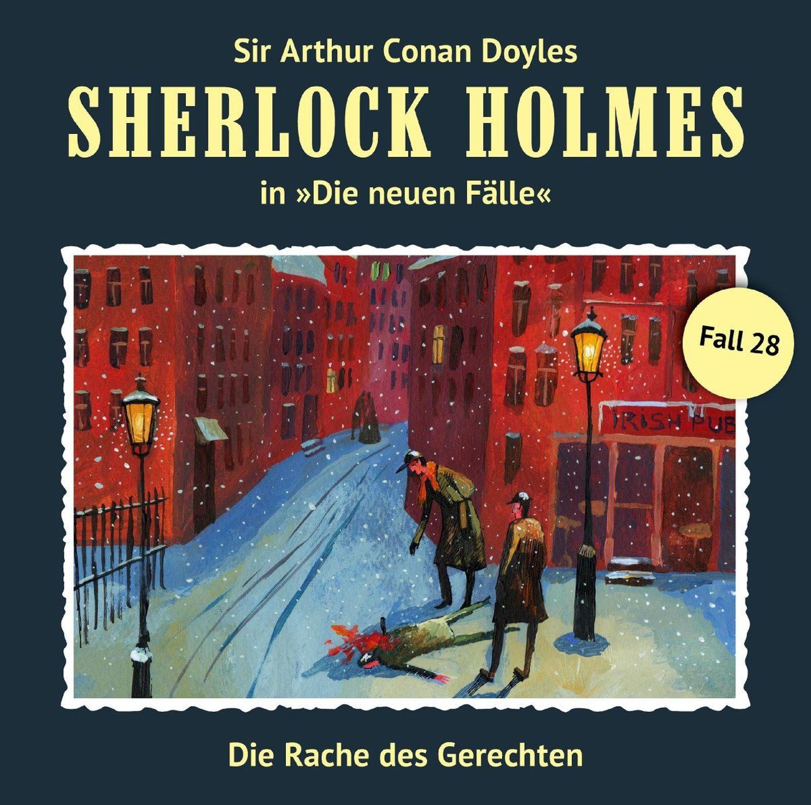 Sherlock Holmes: Die neuen Fälle 28: Die Rache des Gerechten
