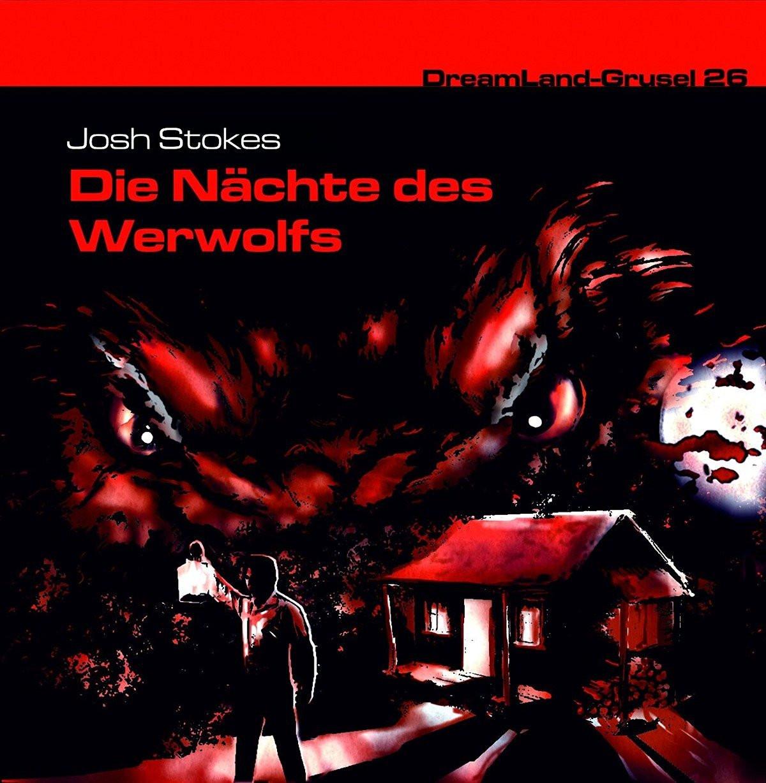 DreamLand Grusel - 26 - Die Nächte des Werwolfes