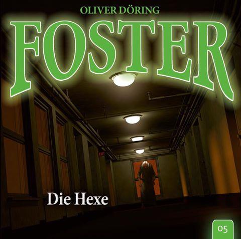 Foster - Folge 5: Die Hexe