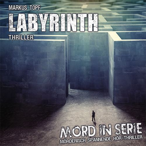 Mord in Serie 24 - Labyrinth