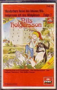 MC Poly Nils Holgersson Folge 7 Flügelschon und Goldauge u.a.