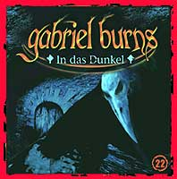Gabriel Burns 22 In das Dunkel Remastered Edition