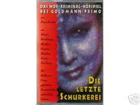 WDR Radio Krimi - Die letzte Schurkerei