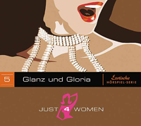 Just4Women 5 - Glanz und Gloria
