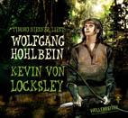 Wolfgang Hohlbein - Kevin von Locksley
