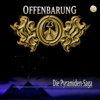 Offenbarung 23 Folge 20 Die Pyramiden Saga