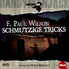 F. Paul Wilson - Handyman Jack - Schmutzige Tricks