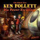 Ken Follett - Die Power Zwillinge
