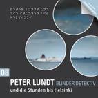 Peter Lundt 08 und die Stunden bis Helsinki