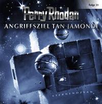 Perry Rhodan - 31 - Angriffsziel Tan Jamondi