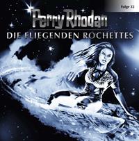 Perry Rhodan - 32 - die fliegenden Rochettes