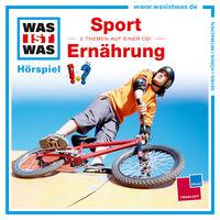 WAS IST WAS Hörspiel 38 Sport/ Ernährung