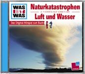 WAS IST WAS Hörspiel Naturkatastrophen / Luft und Wasser