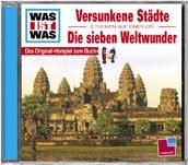 WAS IST WAS Hörspiel Versunkene Städte / Die sieben Weltwunder