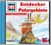 WAS IST WAS Hörspiel Entdecker / Polargebiete
