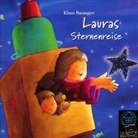 Klaus Baumgart-Lauras Stern -  Lauras Sternenreise