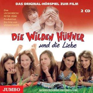 Die wilden Hühner und die Liebe Film Hörspiel