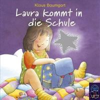Klaus Baumgart-Lauras Stern - Laura kommt in die Schule