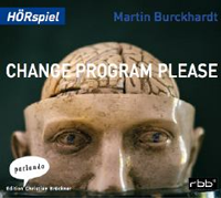 Martin Burckhardt - Change Program please