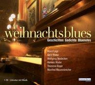 Weihnachtsblues - Geschichten Gedichte Bluenotes