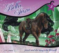 Bella Sara 3 - Jewl und der magische Kristall