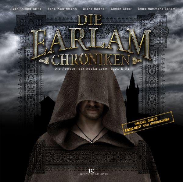Die Earlam Chroniken - S.01 E.01: Die Apostel der Apokalypse
